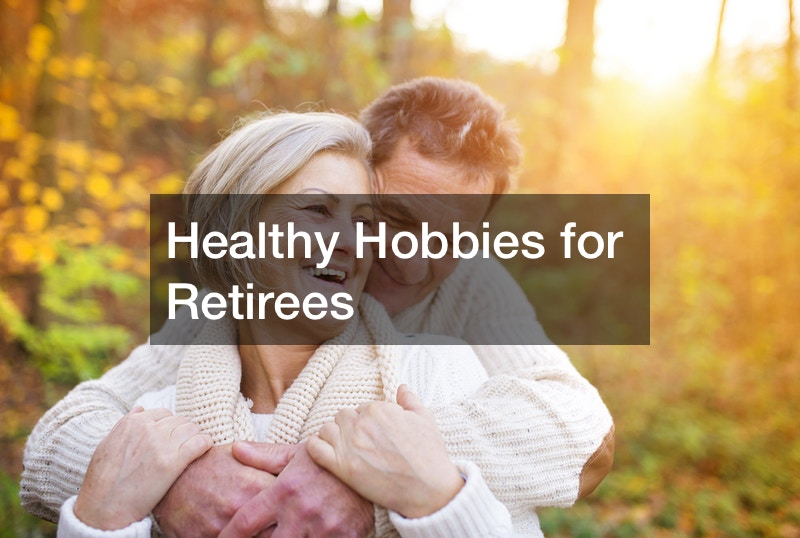 great hobbies for retirees